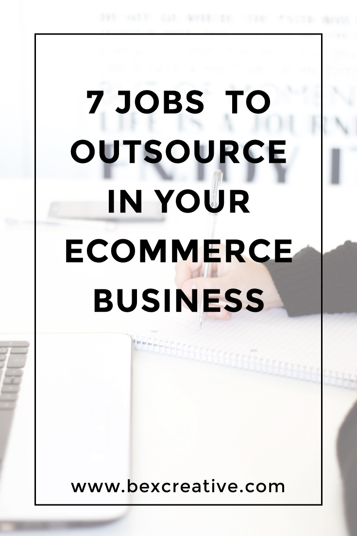 7 jobs you can outsource in your ecommerce business