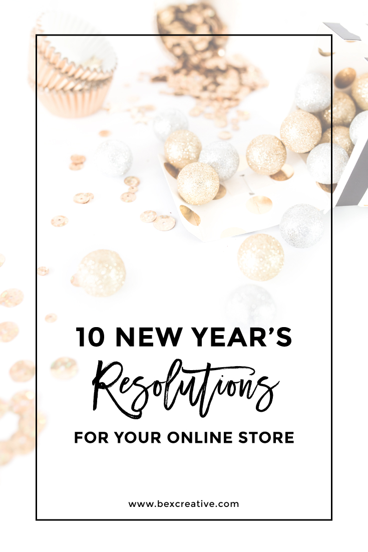 10 New Year's Resolutions for Your Online Store